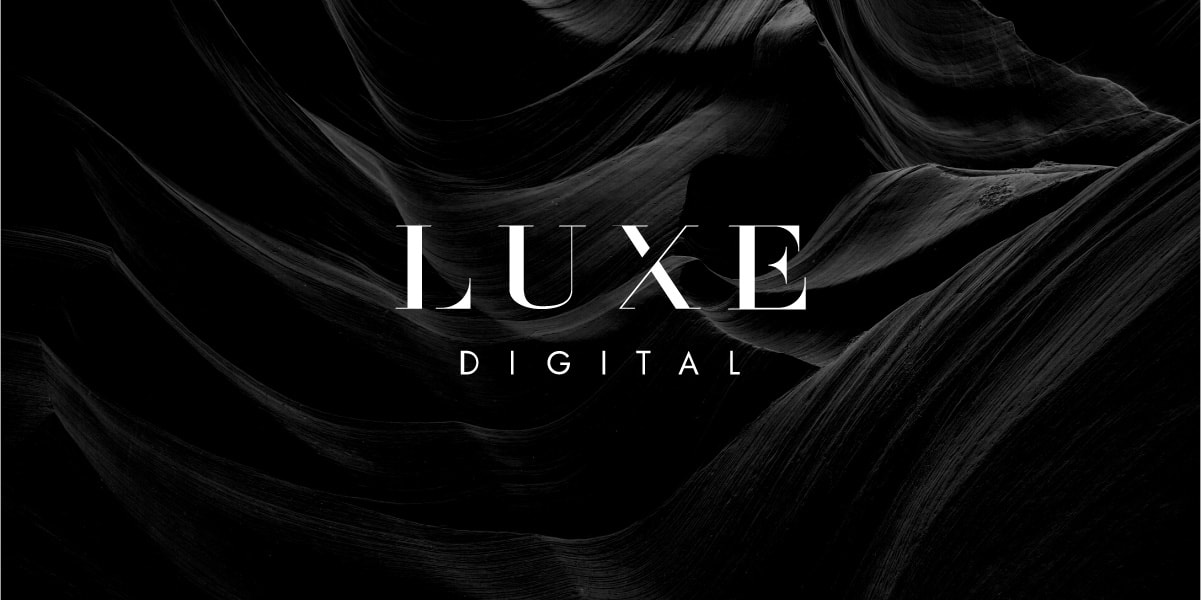 Luxe Digital business luxury magazine online introducing