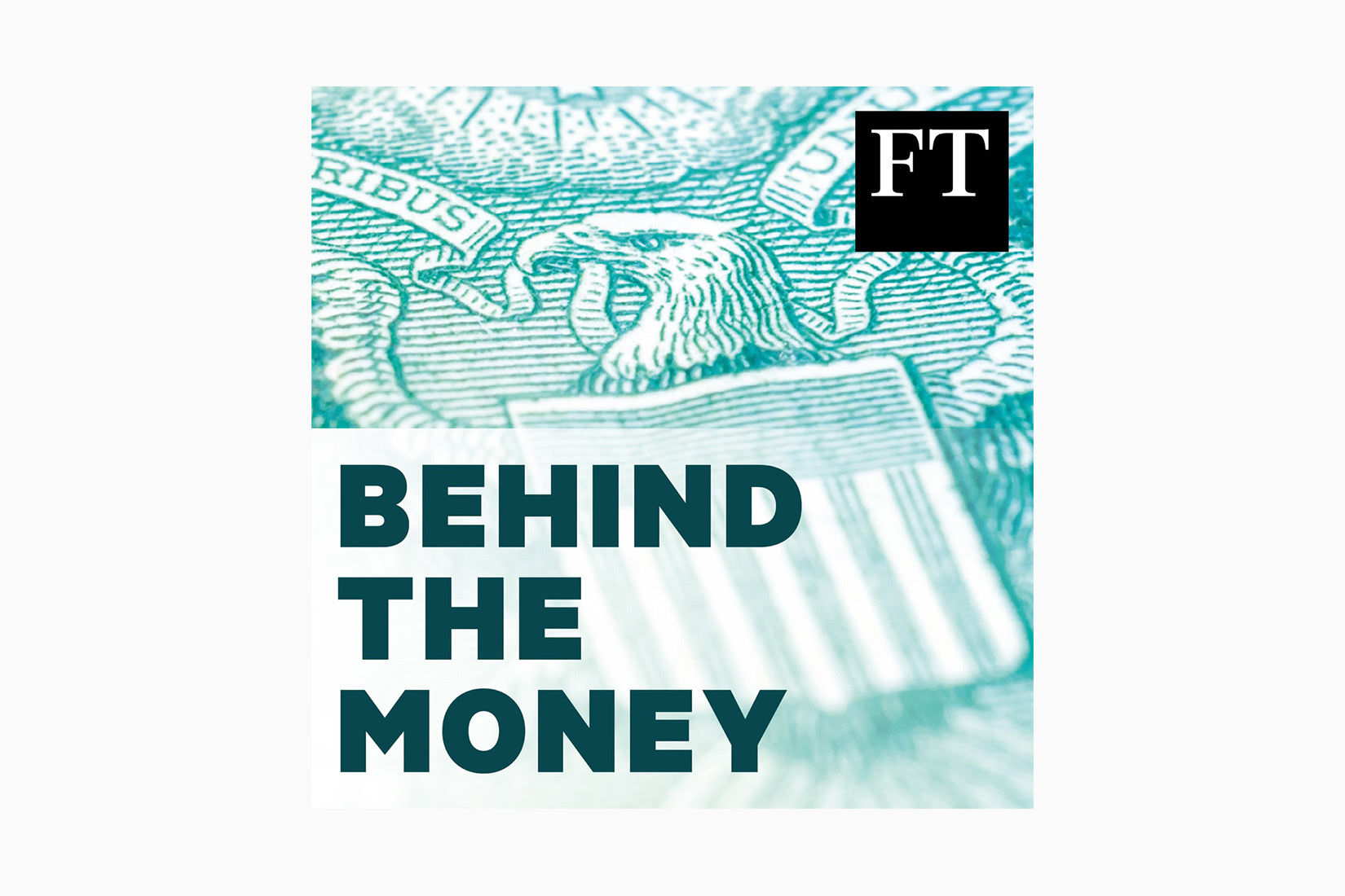 best podcasts behind the money the financial times luxe digital