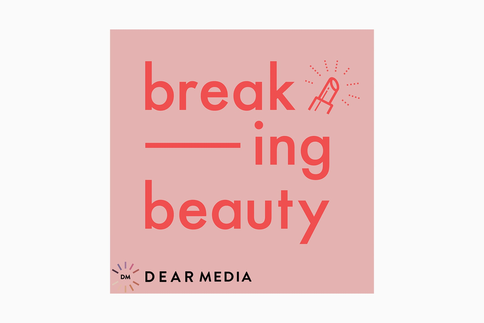 best podcasts breaking beauty luxe digital