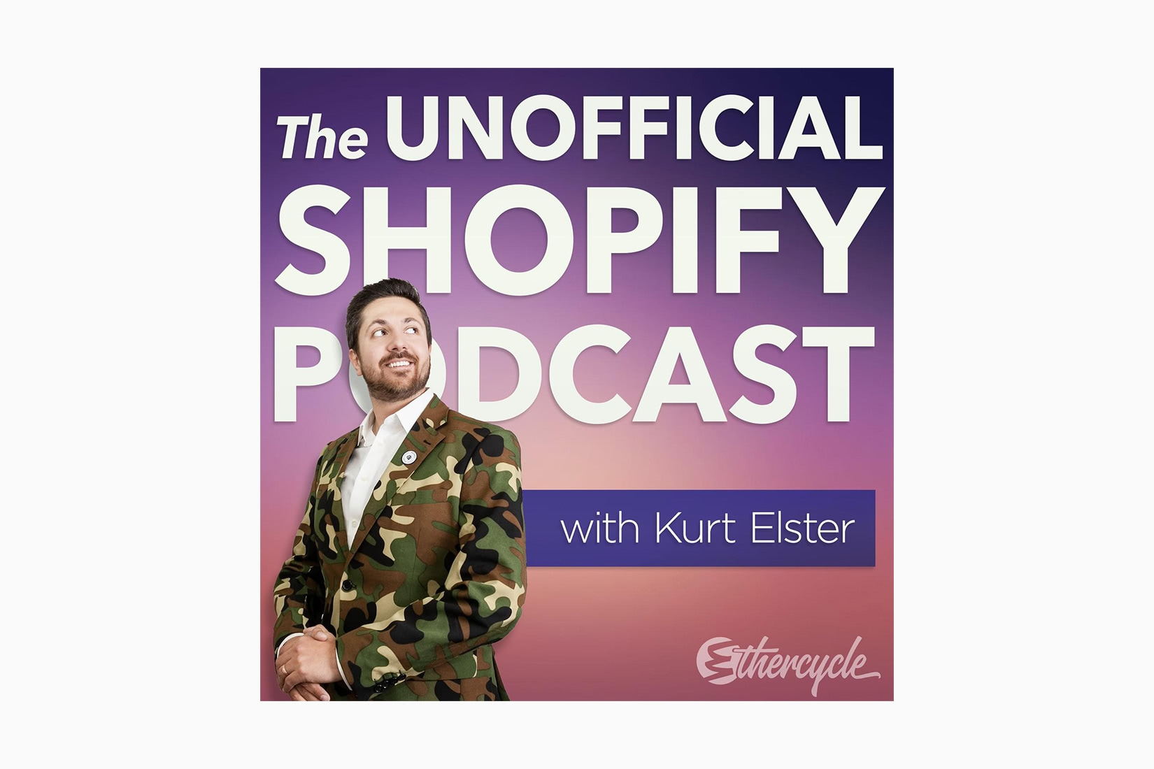 best podcasts the unofficial shopify podcast kurt elster luxe digital