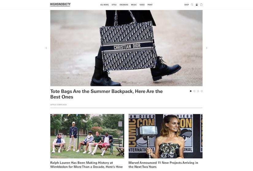 best luxury magazine Highsnobiety - Luxe Digital